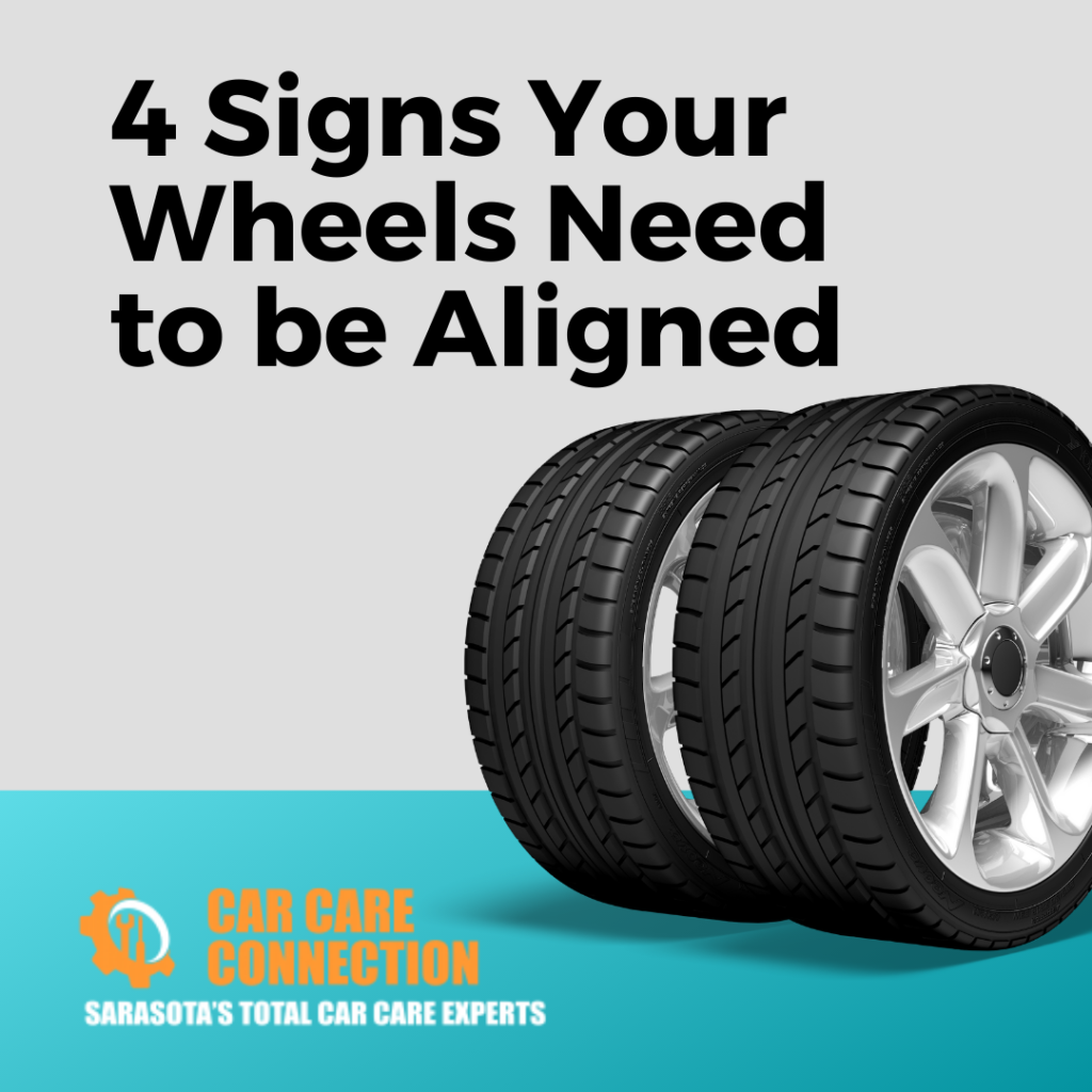 4 Signs Your Wheels Need to be Aligned